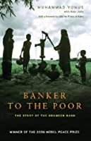 Banker to the Poor: The Story of the Grameen Bank
