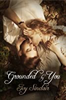 Grounded By You (A Willoughby Inn Love Story #2)