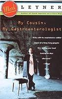 My Cousin, My Gastroenterologist: A novel (Vintage Contemporaries)
