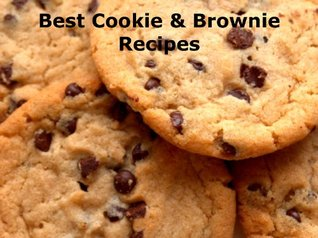 Best Cookie and Brownie Recipes