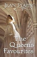 The Queen's Favourites (The Stuarts, #9)