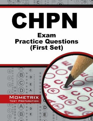 CHPN Exam Practice Questions: Unofficial CHPN Practice Tests