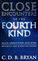 Close Encounters of the Fourth Kind: Alien Abduction, UFOs and the Conference at MIT
