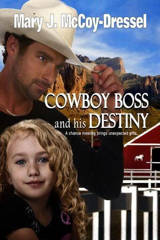 Cowboy Boss and his Destiny (Double Dutch Ranch: Love at First Sight, #1)