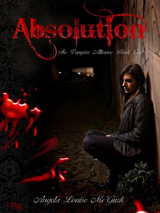 Absolution by Angela Louise McGurk