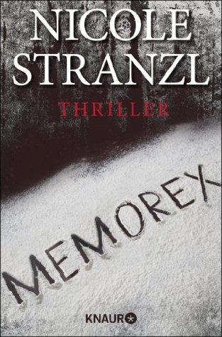 Memorex: Thriller (KNAUR eRIGINALS) (German Edition)