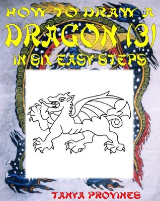 How To Draw A Dragon (3) In Six Easy Steps