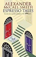 Espresso Tales (The 44 Scotland Street Series)