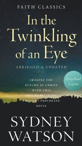 In the Twinkling of an Eye (Faith Classics)