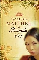 Pieternella - Daughter of Eva