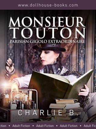 Monsieur Touton by Charlie  B.