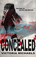 Concealed (Hidden, #1)