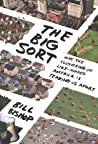Book cover for The Big Sort: Why the Clustering of Like-Minded American is Tearing Us Apart
