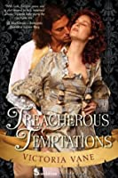 Treacherous Temptations