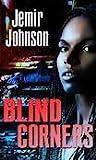 Blind Corners