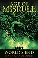 World's End (The Age of Misrule #1)