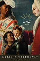 Thrall: Poems