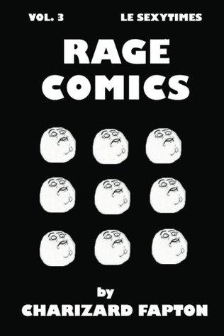 Rage Comics - Le Sexytimes Vol. 3