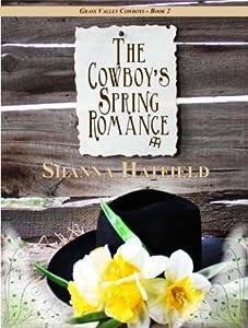 The Cowboy's Spring Romance (Grass Valley Cowboys #2)