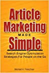 Article Marketing Made Simple (Search Engine Optimization Strategies For People On The Go)