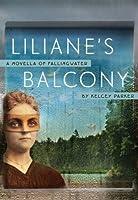 Liliane's Balcony: A Novella of Fallingwater