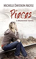 Pieces (A Breakaway Novel)