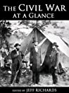 The Civil War at a Glance (Illustrated)