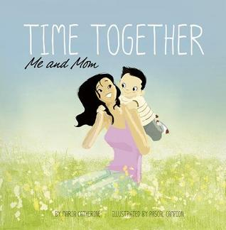 Time Together: Me and Mom