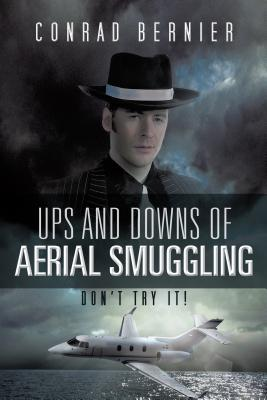 Ups and Downs of Aerial Smuggling: Don't Try It!
