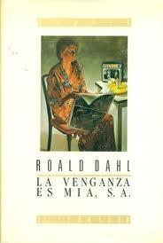 La Venganza Es Mia, S. A. (Vengeance Is Mine)