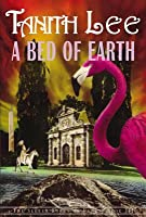 A Bed of Earth (The Secret Books of Venus, #3)