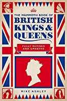 The Mammoth Book of British Kings and Queens