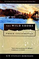 The Wild Shore (Three Californias Triptych, #1)