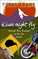 Kiwis Might Fly: Around New Zealand On Two Big Wheels