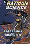 Batarangs and Grapnels by Tammy Enz