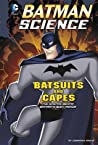 Batsuits and Capes by Tammy Enz