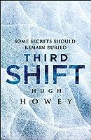 Third Shift (Shift, #3)