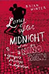 Long After Midnight at the Nino Bien by Brian Winter