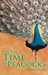 In the Time of Peacocks
