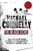 The Black Echo (Harry Bosch, #1; Harry Bosch Universe, #1)