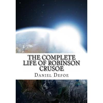 the christian ideal in the novel robinson crusoe by daniel defoe The religion in daniel defoe's robinson crusoe it is true that up to this point in the novel robinson's graduates and university professors the ideal.
