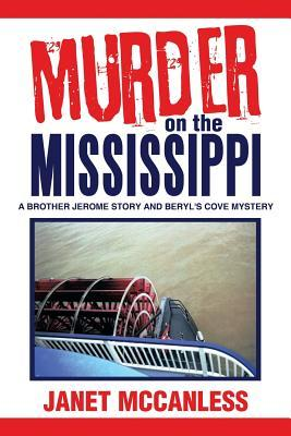 Murder on the Mississippi: A Brother Jerome Story and Beryl's Cove Mystery