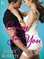 Crazy for You: Life and Love on the Lam (A Loveswept Contemporary Romance) (Mazie Maguire)