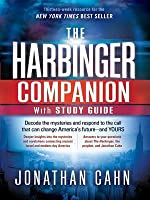 The Harbinger Companion with Study Guide: Decode the Mysteries and Respond to the Call That Can Change America's Future--And Yours