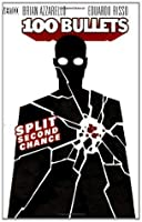 100 Bullets Vol. 2: Split Second Chance (101 Bullets)