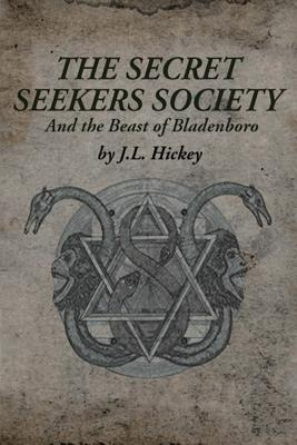 The Secret Seekers Society and the Beast of Bladenboro