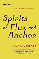 Spirits of Flux and Anchor (Soul Rider)