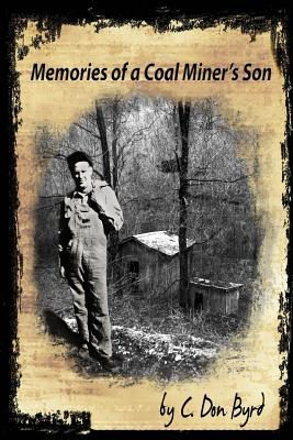 Memories of a Coal Miner's Son
