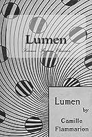 Lumen: Science Fiction Classics (Camille Flammarion) (Volume 1)