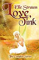 Love, Tink (the Complete Series)